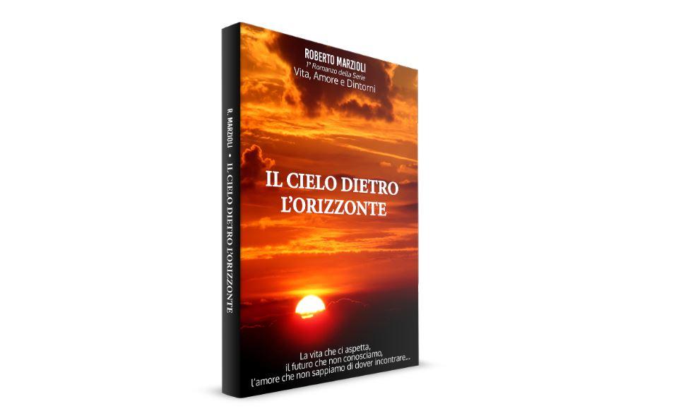Il cielo dietro l'orizzonte, romanzo disponibile su Amazon Store